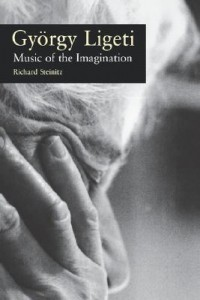 György Ligeti: Music of the Imagination
